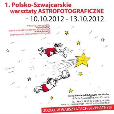I Polsko-Szwajcarskie Warsztaty Astrofotografii  10-13 X 2012